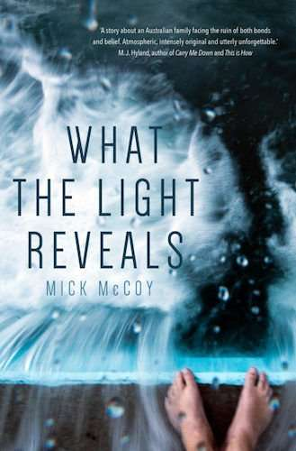 WHAT THE LIGHT REVEALS author Mick McCoy on what he learned from his latest novel