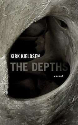 THE DEPTHS by Kirk Kjeldsen, Book Review