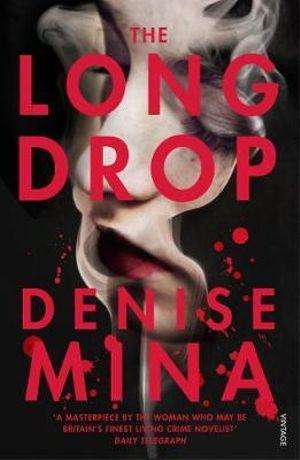 The Long Drop by Denise Mina, Review: Unnerving psychology