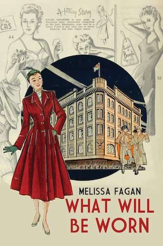 Melissa Fagan on how WHAT WILL BE WORN came to be, and Book Review