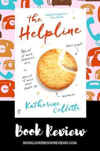 The Helpline by Katherine Collette, Review: A feel-good fun read