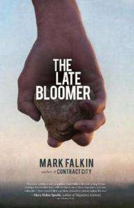 Mark Falkin The Late Bloomer Author Interview and Giveaway