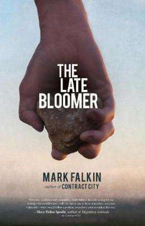 THE LATE BLOOMER author Mark Falkin, Q&A