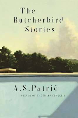 The Butcherbird Stories by A S Patric, Review: Unsettling & moving
