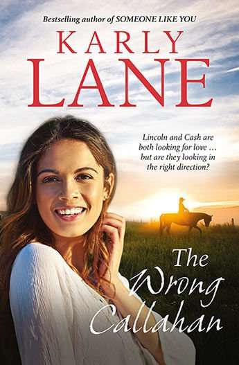 Karly Lane's The Wrong Callahan, rural romance Book Giveaway