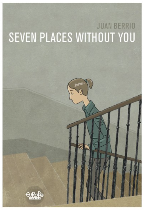Seven Places Without You by Juan Berrio, Graphic Novel Review