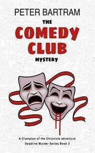 The Comedy Club Mystery, Deadline Murder Series Book 3