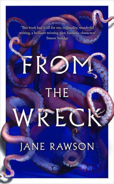 From the Wreck Jane Rawson,Review - UK cover