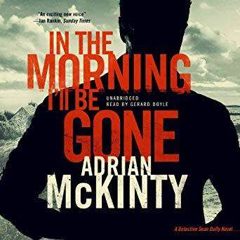 https://www.bookloverbookreviews.com/2015/06/book-review-in-the-morning-ill-be-gone-by-adrian-mckinty.html