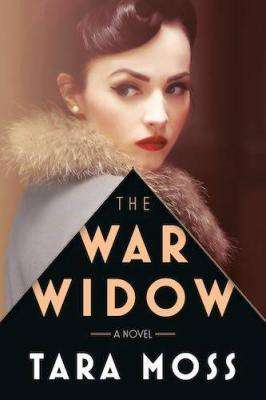 The War Widow - Tara Moss
