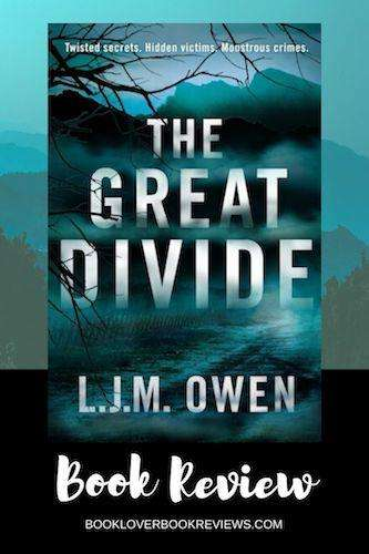 The Great Divide by LJM Owen, Review: Atmospheric pageturner