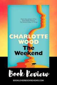 The Weekend Charlotte Wood