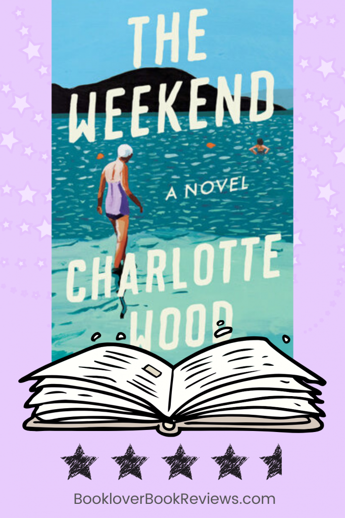 The Weekend by Charlotte Wood, Review: Compelling & cathartic