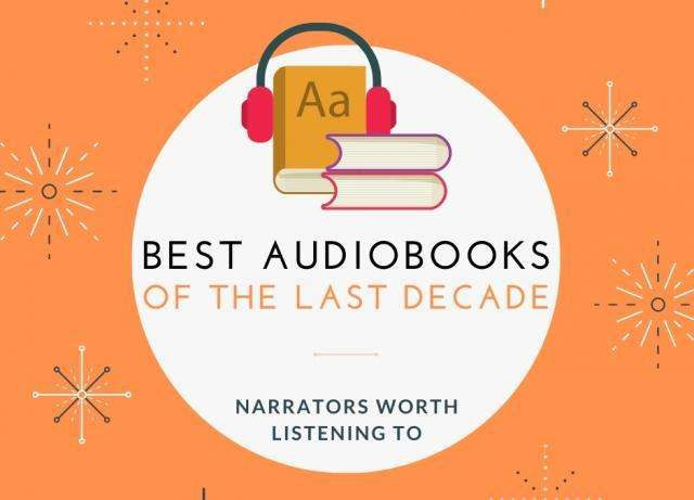 Best Audiobooks of All Time - Narrators Worth Listening To