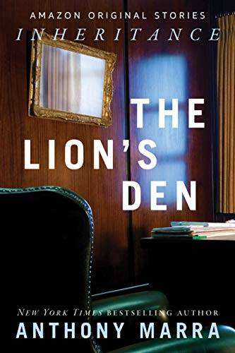 THE LION'S DEN by Anthony Marra (Inheritance Collection), Review