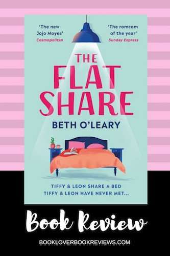 THE FLATSHARE by Beth O'Leary, Book Review: Heartwarming