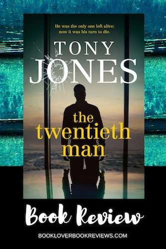 The Twentieth Man by Tony Jones, Review: Taut political thriller