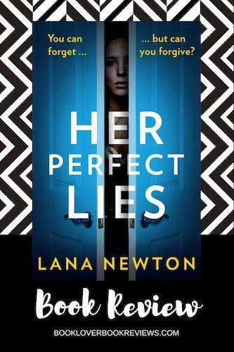 HER PERFECT LIES by Lana Newton, Review: Engrossing read
