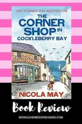 The Corner Shop in Cockleberry Bay - Nicola May