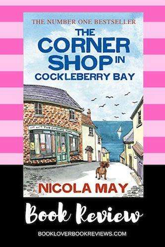 The Corner Shop in Cockleberry Bay by Nicola May, Review: Charming