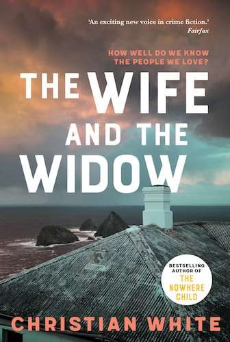 The Wife and the Widow Book Review - Christian White - Affirm Press AUS