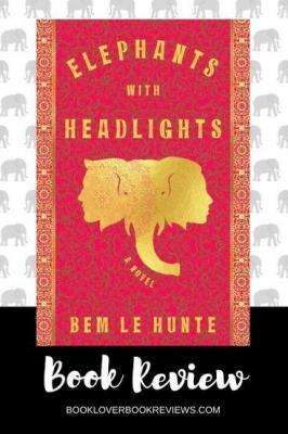 Elephants with Headlights by Bem Le Hunte, Book Review