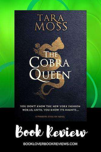 THE COBRA QUEEN by Tara Moss, Review: Oozing female empowerment