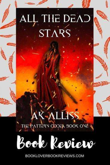 All The Dead Stars by AK Alliss Book Cover (caped warrior with sword against orange horizon) on quill pattern background - Book Review Banner