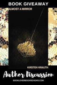 Almost a Mirror, Kirsten Krauth Author Post & Giveaway