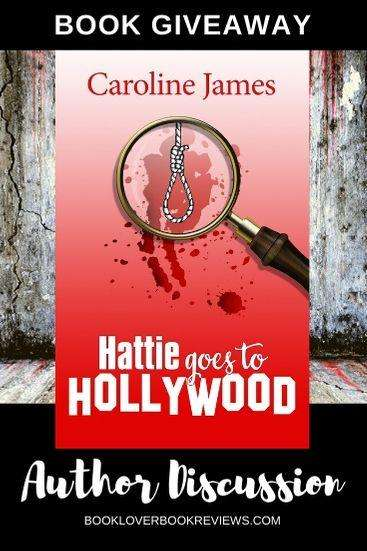 Caroline James on Hattie Goes to Hollywood + Giveaway