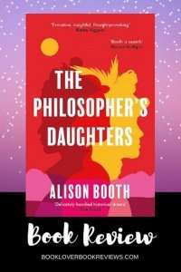 The Philosopher's Daughters by Alison Booth, Book Cover on purple starry sky background - Book Review Banner