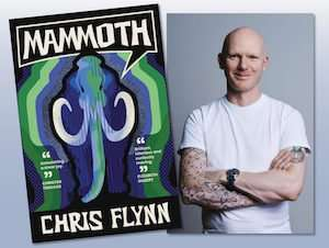 Chris Flynn, author of Mammoth
