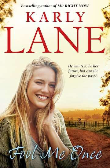 Fool Me Once by Karly Lane Book Cover