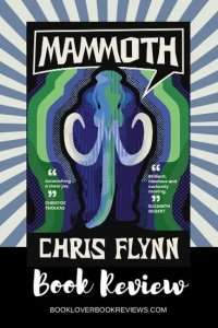 Mammoth by Chris Flynn, Book Review