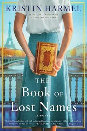 The Book of Lost Names - Kristin Harmel - July 2020 Historical Fiction