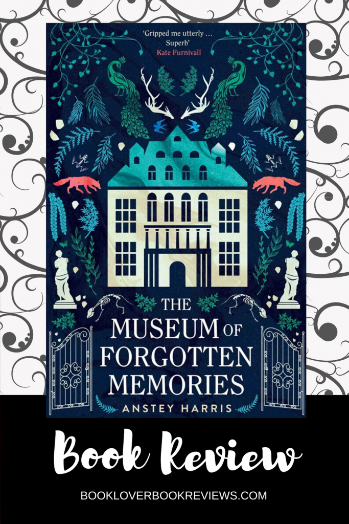 The Museum of Forgotten Memories by Anstey Harris, Review