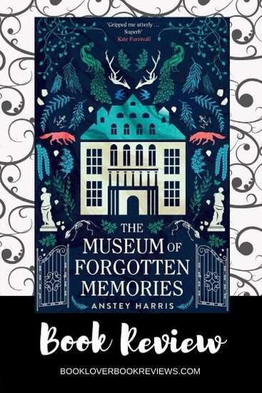 The Museum of Forgotten Memories, Review – Anstey Harris