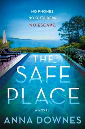 The Safe Place - Anna Downes - July 2020 Thriller
