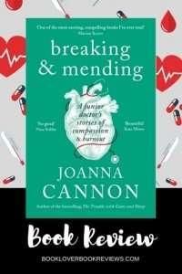 Breaking & Mending by Joanna Cannon