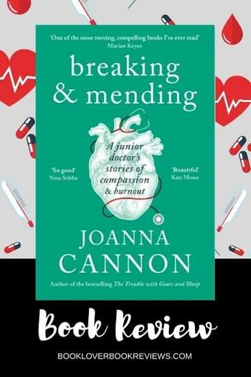 Breaking & Mending by Joanna Cannon, Review: Powerful memoir