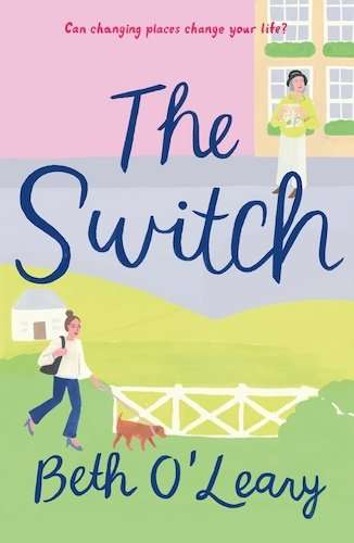 The Switch Beth O'Leary US Cover - August 2020 Book Release