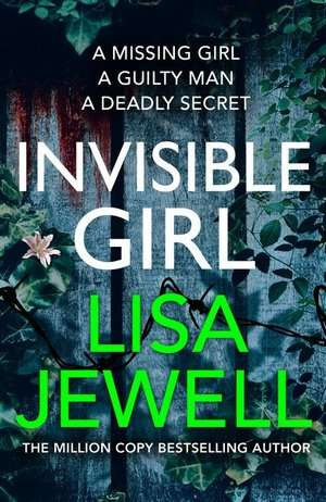 Invisible Girl - Lisa Jewell - August 2020 Thriller