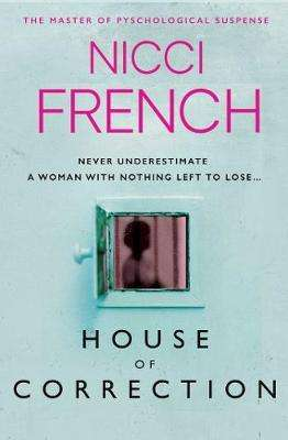 House of Correction - Nicci French - September 2020 Psychological thriller