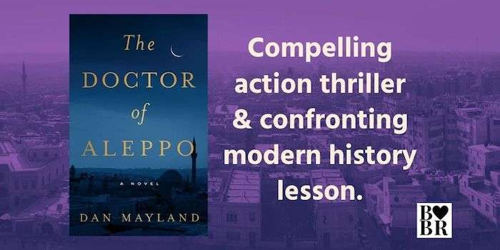 The Doctor of Aleppo, Book Review