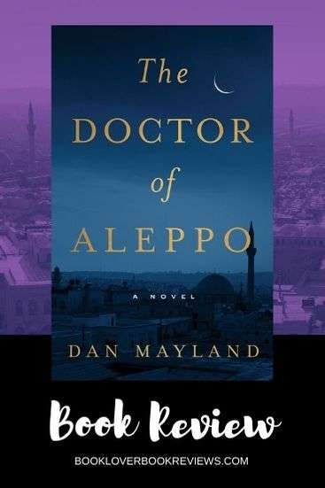 The Doctor of Aleppo by Dan Mayland, Review: Confronting thriller