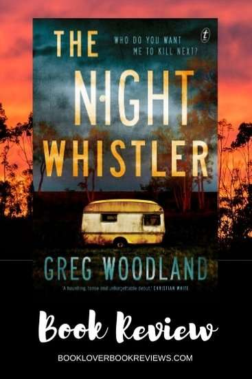 The Night Whistler by Greg Woodland, Book Review