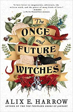 Once and Future Witches - Alix E Harrow - October New Book Releases