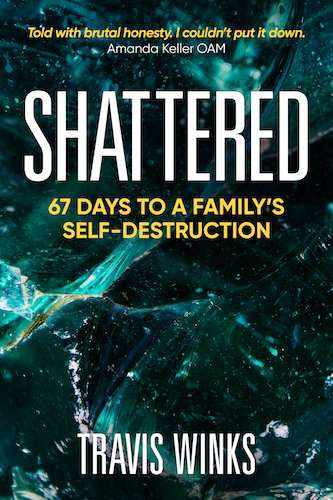 Shatter, 67 days to a family's self-destruction
