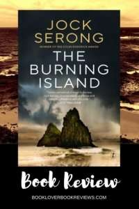 The Burning Island, Jock Serong - Book Review