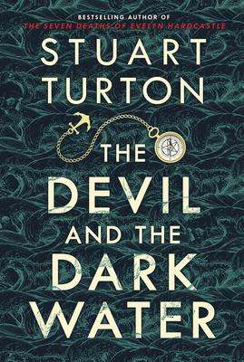 The Devil and the Dark Water - Stuart Turton - October New Book Releases